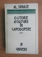 Anticariat: Al. Tanase - O istorie a culturii in capodopere (volumul 1)