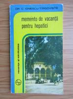 Anticariat: C. Ionescu Tirgoviste - Memento de vacanta pentru hepatici