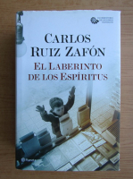 Carlos Ruiz Zafon - El laberinto de los espiritus