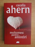 Anticariat: Cecelia Ahern - Multumesc pentru amintiri