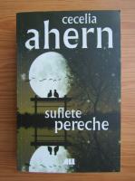 Anticariat: Cecelia Ahern - Suflete pereche