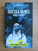 Anticariat: Charles Haquet - Odessa blues