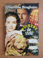 Charlotte Bingham - Pulbere de stele (volumul 2)