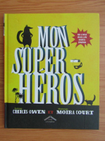 Anticariat: Chris Owen - Mon super-heros