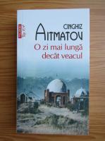 Anticariat: Cinghiz Aitmatov - O zi mai lunga decat veacul (Top 10+)