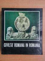 Anticariat: Civilta' romana in Romania