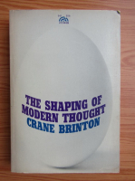 Anticariat: Crane Brinton - The shaping of modern thought