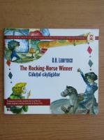 D. H. Lawrence - Calul castigator (editie bilingva)