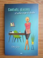 Esther Jules - Contrats, glacons et autres coups de foudre