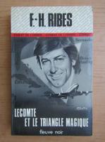Anticariat: F. H. Ribes - Lecomte et le triangle magique