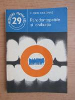 Anticariat: Florin Colonas - Parodontopatiile si civilizatia