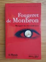 Anticariat: Fougeret de Monbron - Margot la ravaudeuse