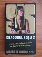 Anticariat: Gerard de Villiers - Dragonul rosu (volumul 2)