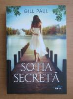 Anticariat: Gill Paul - Sotia secreta