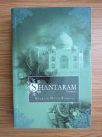 Gregory David Roberts - Shantaram (volumul 2)