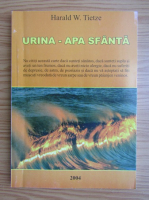 Anticariat: Harald W. Tietze - Urina. Apa sfanta