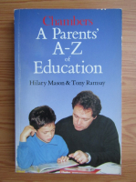 Anticariat: Hilary Mason - A parents' A-Z of education