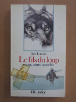 Jack London - Le fils de loup
