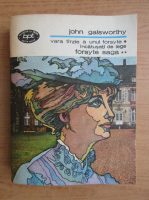 Anticariat: John Galsworthy - Forsyte Saga, volumul 2. Vara tarzie a unui foryte. Incatusati de lege