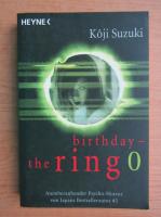 Koji Suzuki - Birthday. The ring 0