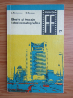 Anticariat: L. Tanasescu - Efecte si trucaje fotocinematografice (volumul 2)