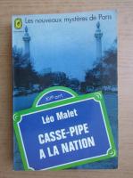 Anticariat: Leo Malet - Casse-pipe a la nation