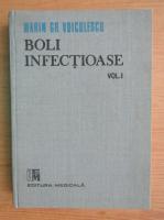 Anticariat: Marin Gh. Voiculescu - Boli infectioase (volumul 1)