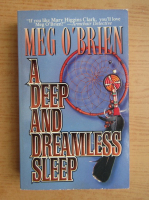 Anticariat: Meg O Brien - A deep and dreamless sleep