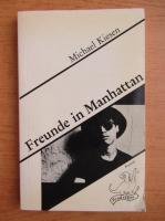 Anticariat: Michael Kiesen - Freunde in Manhattan