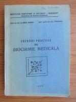 Anticariat: Mihai Serban - Lucrari practice de biochimie medicala