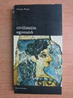 Anticariat: Nicolas Platon - Civilizatia egeeana (volumul 3)