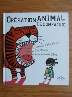 Anticariat: Operation animal de compagnie