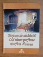 Anticariat: Parfum de altadata