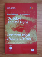 Robert Louis Stevenson - Dr. Jekyll and Mr. Hyde (editie bilingva)