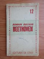 Anticariat: Romain Rolland - Viata lui Beethoven (1948)