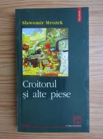 Slawomir Mrozek - Croitorul si alte piese