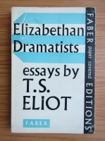 T. S. Eliot - Elizabethan dramatists