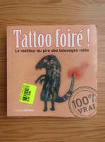 Anticariat: Tattoo foire!