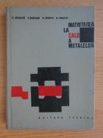Anticariat: Vasile Chirita - Matritarea la cald a metalelor