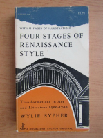 Wylie Sypher - Four stages of Renaissance style