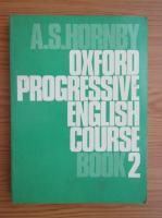 Anticariat: A. S. Hornby - Oxford progressive english course (volumul 2)