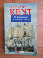 Anticariat: Alexander Kent - Die Seemannsbraut