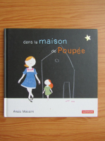 Anticariat: Anais Massini - Dans la maison de Poupee