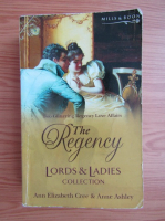 Ann Elizabeth Cree - The Regency Lords and Ladies Collection (volumul 2)