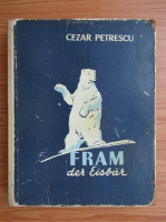 Cezar Petrescu - Fram der eisbar
