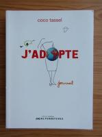 Anticariat: Coco Tassel - J'adopte