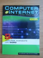 Anticariat: Computer si internet fara profesor, volumul 9. Resurse avansate din Word