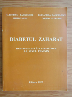 Anticariat: Constantin Ionescu Targoviste - Diabetul zaharat