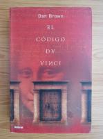 Anticariat: Dan Brown - El codigo Da Vinci