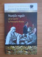 Anticariat: Dan Silviu Boerescu - Nuntile regale, volumul 13. De la Carol I la Principele Nicolae